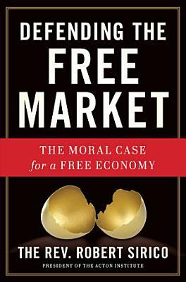 Defending the Free Market PDF