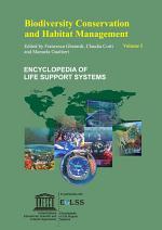 Biodiversity Conservation and Habitat Management - Volume I