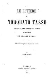 Le lettere di Torquato Tasso: Volume 4