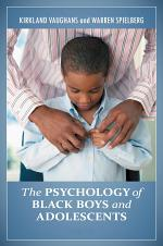 The Psychology of Black Boys and Adolescents [2 volumes]