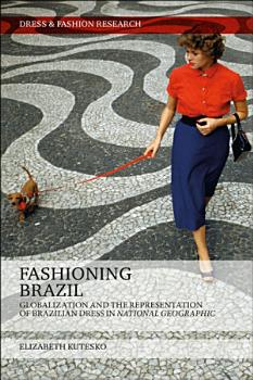 Fashioning Brazil PDF