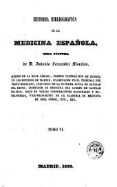 Historia bibliográfica de la medicina española, 6: obra póstuma