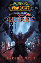 World of Warcraft: Crimes de guerre