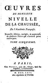 Oeuvres: Les Tyrinthiens. La princsse de Sidon. Epitre de Clio. Compliment au roi. Discours à l'academie. Lettre de m. Riccoboni
