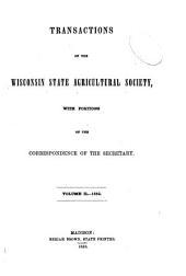 Transactions of the Wisconsin State Agricultural Society: Volume 2