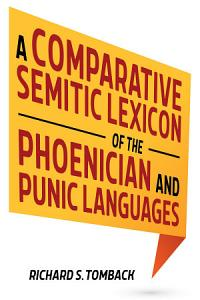 A Comparative Semitic Lexicon of the Phoenician and Punic Languages PDF