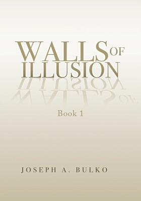 Walls of Illusion