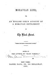 Moravian life, or, An English girl's account of a Moravian settlement in the Black Forest
