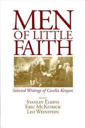 Men of Little Faith: Selected Writings of Cecelia Kenyon