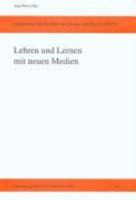 Lehren und Lernen mit neuen Medien PDF