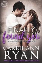 Finally Found You: (A Contemporary Erotic Romance)