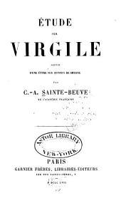 Étude sur Virgile: suivie d'une étude sur Quintus de Smyrne