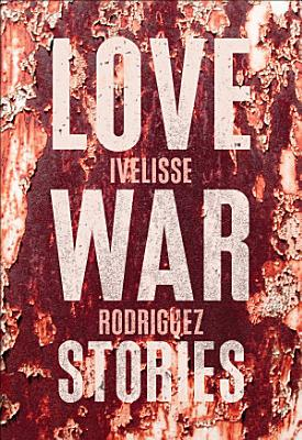 Love War Stories