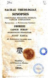 Sacrae theologiae sinopsis cristianae religionis dogmata tantum complectens Josephi Capicii Zurlo