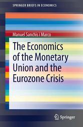 The Economics of the Monetary Union and the Eurozone Crisis PDF