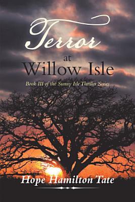 Terror at Willow Isle