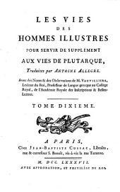 Les vies des hommes illustres: pour servir de supplément aux vies de Plutarque