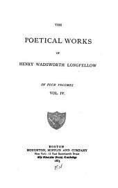 The Poetical Works of Henry Wadsworth Longfellow: Volume 4