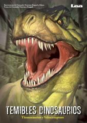 Temibles Dinosaurios: Tyranosaurios y Velociraptors