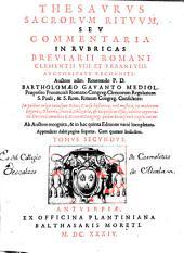 Thesaurus sacrorum rituum seu Commentaria in rubricas Breuiarii Romani Clementis VIII et Urbani VIII ...