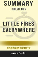 Summary  Celeste Ng S Little Fires Everywhere  Discussion Prompts