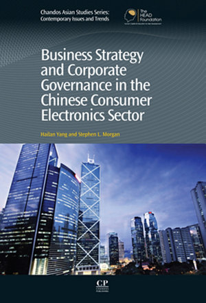Business Strategy and Corporate Governance in the Chinese Consumer Electronics Sector PDF