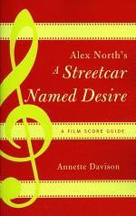 Alex North's A Streetcar Named Desire