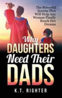 Why Daughters Need Their Dads PDF