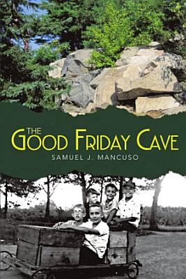 The Good Friday Cave