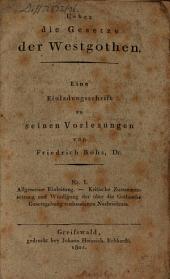 Ueber die Gesetze der Westgothen: Volume 1