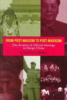 From Post Maoism to Post Marxism