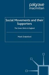 Social Movements and their Supporters: The Greenshirts in England