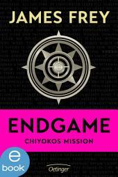 Endgame - Chiyokos Mission