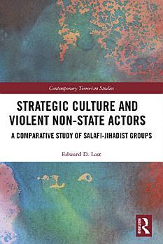 Strategic Culture and Violent Non State Actors PDF