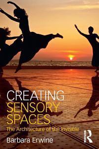 Creating Sensory Spaces PDF