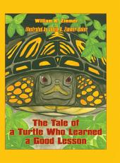 The Tale of the Turtle Who Learned a Good Lesson