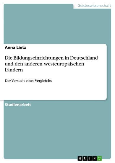 Die Bildungseinrichtungen in Deutschland und den anderen westeurop  ischen L  ndern PDF