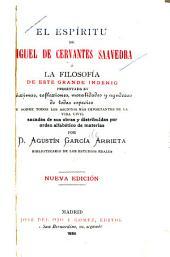 El espiritu de Miguel de Cervantes Saavedra, o La filosofia de este grande ingenio: presentada en maximas, reflexiones, moralidades