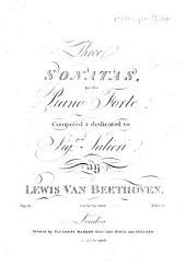 Three SONATAS, for the Piano Forte Composed & dedicated to Sig.r Salieri By LEWIS VAN BEETHOVEN. Op. 12. Ent.d at Sta. Hall