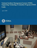 National Incident Management System  NIMS  Supporting Technology Evaluation Program  STEP  Guide PDF