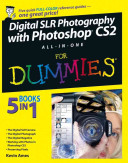 Digital SLR Photography with Photoshop CS2 All In One For Dummies PDF