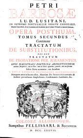 Petri Barbosae ... Opera posthuma ...
