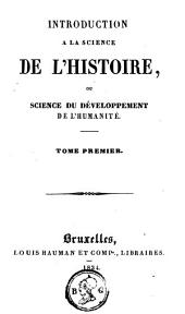 Introduction à la science de l'histoire ou Science du développement de l'humanité