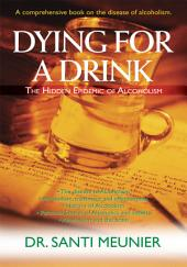 Dying for a Drink: The Hidden Epidemic of Alcoholism
