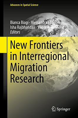 New Frontiers in Interregional Migration Research PDF