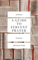 A Guide to Fervent Prayer PDF