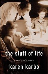 The Stuff Of Life Book PDF