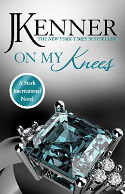 On My Knees  Stark International 2