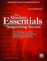 The Absolute Essentials of Songwriting Success PDF