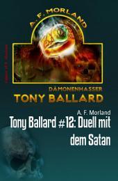 Tony Ballard #12: Duell mit dem Satan